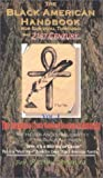 The Black American Handbook for the Survival thru the 21st Century, RaDine Amen-ra, 0970545509