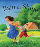 img - for Rain or Shine by Ronald Heuninck (2014-03-01) book / textbook / text book