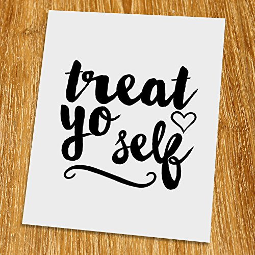 Treat yo self Print (Unframed), Typography Art, Scandinavian Wall Decor, Inspirational Poster, Motivated Quote, Black and White, 8x10