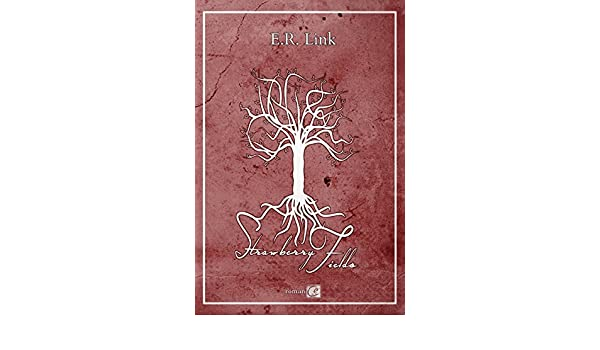 Strawberry fields french edition kindle edition by e r link strawberry fields french edition kindle edition by e r link literature fiction kindle ebooks amazon fandeluxe Gallery