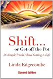 Shift... or Get off the Pot, Linda Edgecombe, 1935723405