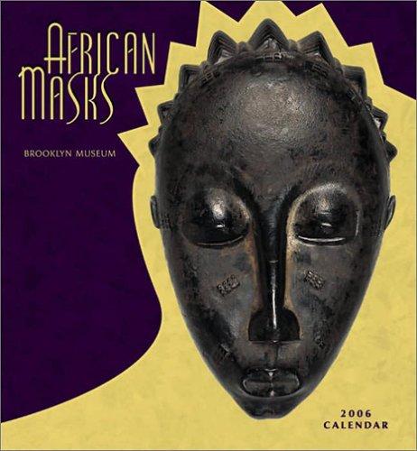African Masks: Brooklyn Museum: 2006 (Wall) Calendar