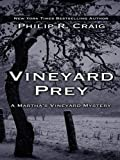 Vineyard Prey, Philip R. Craig, 0786276142