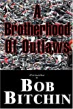 Brotherhood of Outlaws, Robert Lipkin, 0966218205