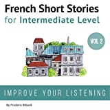 #9: French: Short Stories for Intermediate Level + AUDIO Vol 2