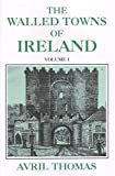 Walled Towns of Ireland, Thomas, Avril, 0716528193