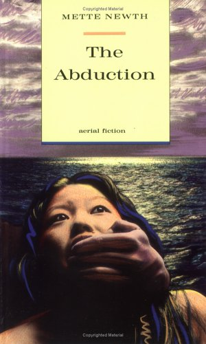 The Abduction (Aerial Fiction) -
