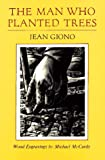 The Man Who Planted Trees, Jean Giono, 0930031067