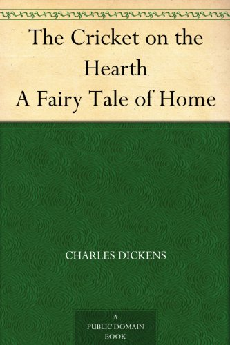 #freebooks – The Cricket on the Hearth A Fairy Tale of Home by Charles Dickens
