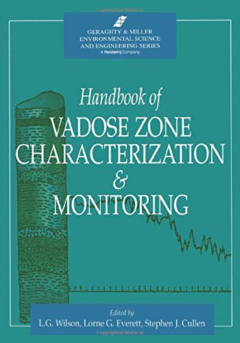 Handbook of Vadose Zone Characterization & Monitoring (Geraghty & Miller Environmental Science and Engineering)