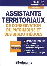 Assistants territoriaux de conservation du patrimoine et des bibliothèques par Pierre Maubé