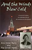 And the Winds Blew Cold, Eva Stolar Meltz and Rae Gunter Osgood, 0939923769