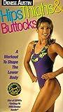 Denise Austin - Hips Thighs & Buttocks [VHS]