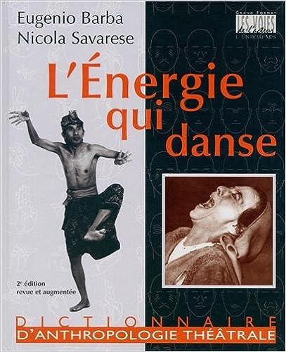 Livre gratuits en ligne L'ENERGIE QUI DANSE - L'ART SECRET DE L'ACTEUR pdf epub