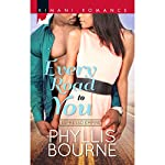 Every Road to You | Phyllis Bourne