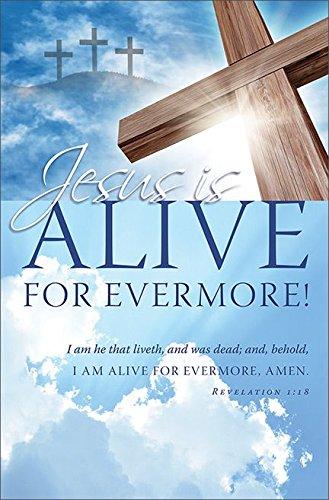 KJV - Package of 100 Easter Bulletin Jesus is alive for evermore!