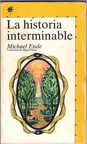 La Historia Interminable (Literatura Alfaguara 85 & Juvenil Alfaguara 50): Michael Ende, Miguel Saenz: Amazon.com: Books