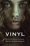 Vinyl: Book One of the Vinyl Trilogy
