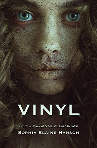 Vinyl: Book One of the Vinyl Trilogy by [Hanson, Sophia Elaine]