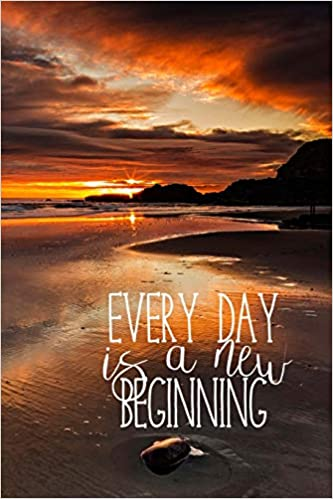 quote every day is a new beginning
