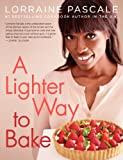 A Lighter Way to Bake, Lorraine Pascale, 0062332910
