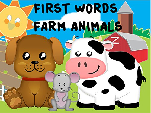 First Words/Farm Animals Video Book For Kids (Christmas Macdonald's Old Farm)