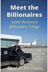Meet the Billionaires: Sweet romance billionaire trilogy Paperback