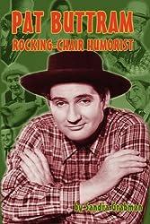 Pat Buttram: The Rocking-Chair Humorist