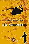 Les Carnassiers par Search and Destroy