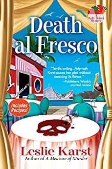 Death al Fresco: A Sally Solari Mystery by [Leslie Karst]