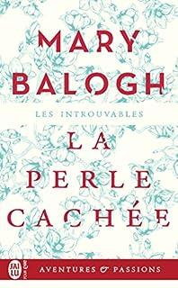 La perle cachée, Balogh, Mary
