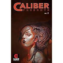 Caliber Presents - Volume 2