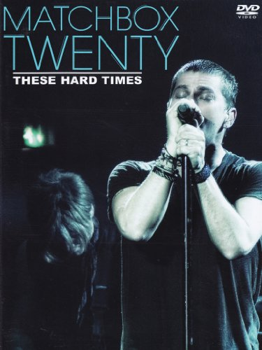 These Match - These Hard Times (Import Movie) (European Format - Zone 2) (2013) Matchbox Twenty