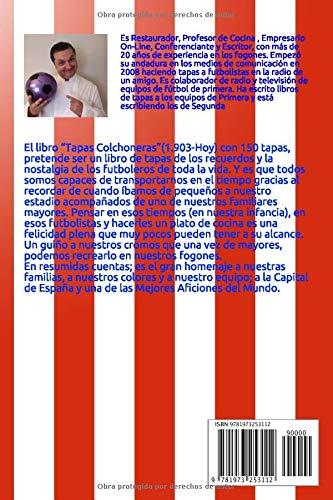 Tapas Colchoneras: Conoce las 150 Recetas de Cocina de los ...