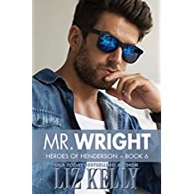 Mr. Wright (Heroes of Henderson Book 6)
