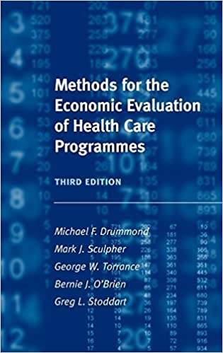 Methods for the Economic Evaluation of Health Care Programmes (Oxford Medical Publications) by Michael F. Drummond (2005-07-21)