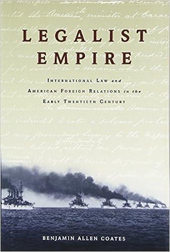 Amazon com: Legalist Empire: International Law and American