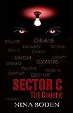 Sector C ~ The Chosen: (book 1)