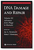 DNA Damage and Repair: Advances from Phage to Humans (Contemporary Cancer Research)