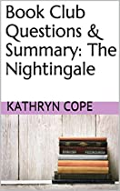 BOOK CLUB QUESTIONS & SUMMARY: THE NIGHTINGALE