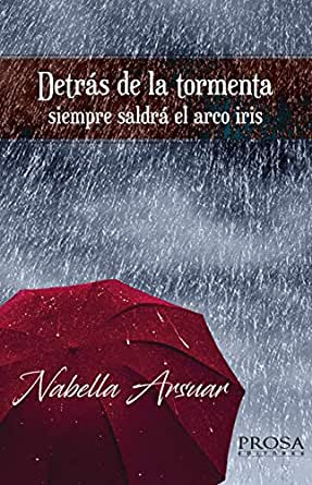 DETRAS DE LA TORMENTA eBook: Arsuar, Nabella: Amazon.es: Tienda Kindle