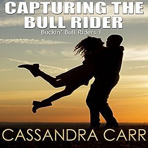 Capturing the Bull Rider Audiobook