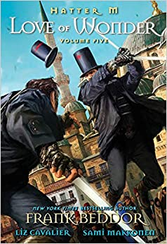 Hatter M: Love of Wonder (Hatter M the Looking Glass Wars Tp)