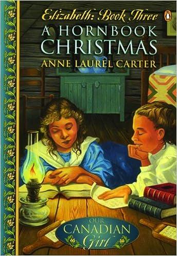 Book Our Canadian Girl Elizabeth #3 a Hornbook Christmas