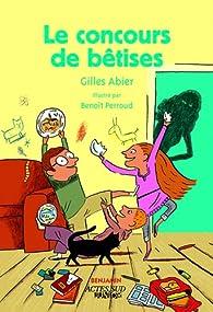 Le concours de bétises par Gilles Abier