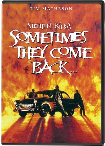 DVD : Stephen King's Sometimes They Come Back (DVD)