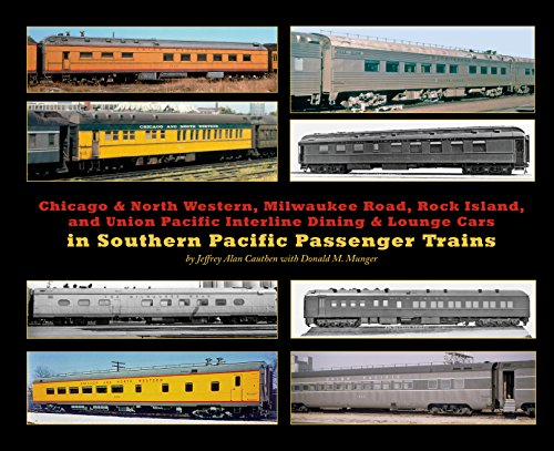 (CNW, Milw, RI, UP Interline Dining & Lounge Cars in Interline Southern Pacific Passenger Trains)