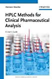 HPLC Methods for Clinical Pharmaceutical Analysis, Hermann Mascher, 3527331298