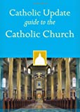 Catholic Update Guide to the Catholic Church, , 1616367598