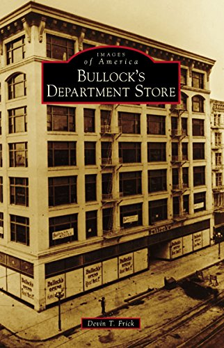 Los Angeles Photograph Angels (Bullock's Department Store (Images of America))